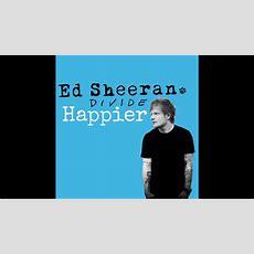Ed Sheeran  Happier Lyrics Youtube