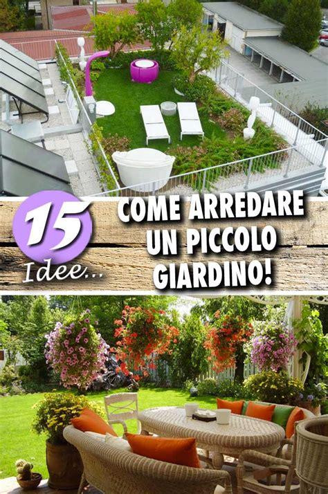 come arredare un giardino piccolo come arredare un giardino piccolo 15 idee per ispirarvi