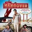 The Hangover: Original Music Plus Dialogue Bites [アダルト ...