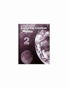 Exploring Creation With Physics Solutions Manual  2nd Ed