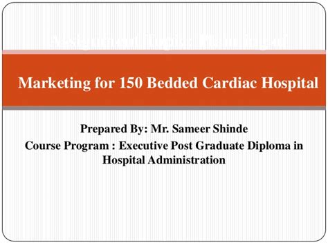 Marketing Plan For 150 Bedded Cardiac Hospital