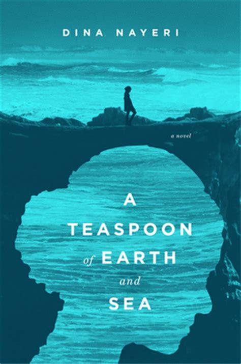 teaspoon  earth  sea  dina nayeri