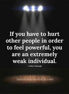Best 25+ Weakness quotes ideas on Pinterest ...
