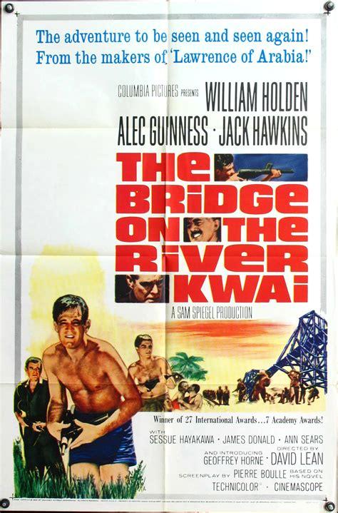 regarder the bridge on the river kwai r e g a r d e r 2019 film bridge on the river kwai the watch movies online