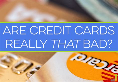Jul 30, 2021 · compare top credit cards for bad credit. Are Credit Cards Really That Bad? - Frugal Rules