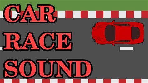 Free Car Race Sound Effect