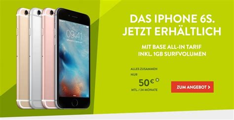 iphone 6 ratenkauf iphone 6s mit vertrag base startet iphone 6s angebote