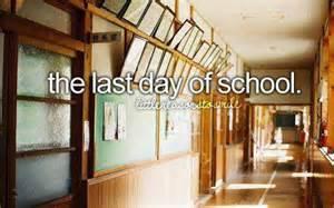 Last Day of School Things