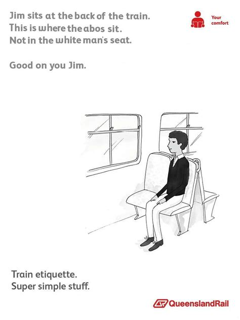 Queensland Rail Memes - don t sit in the white man s seats queensland rail etiquette posters know your meme