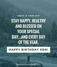 Happy Birthday Wishes To My Son Quotes