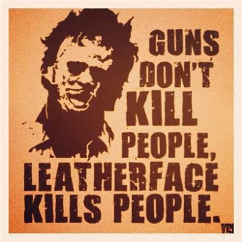 Texas Chainsaw Massacre Meme - 17 best images about horror meme on pinterest happy friday the 13th keep calm and violent crime
