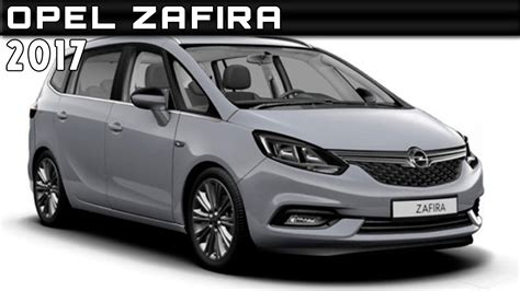 Opel Zafira Review by 2017 Opel Zafira Review Rendered Price Specs Release Date