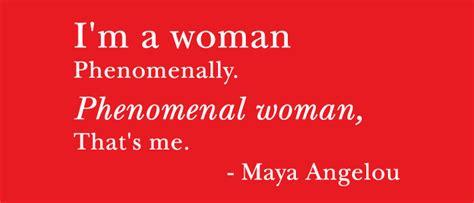 phenomenal woman quotes quotesgram