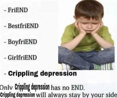 Depressed Memes - 45 best depression memes images on pinterest depression memes ha ha and anxiety awareness