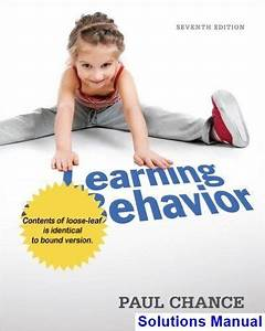 Learning And Behavior 7th Edition Paul Chance Solutions