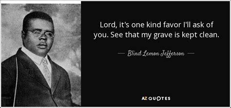 Quotes By Blind Lemon Jefferson