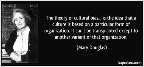 theory  cultural bias   idea   culture