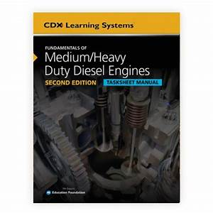 Fundamentals Of Medium  Heavy Duty Diesel Engines Tasksheet