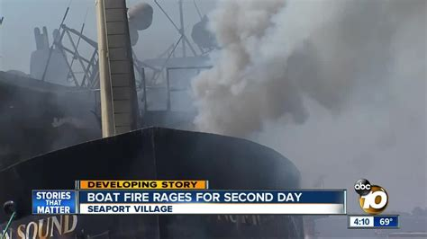 Fire Boat San Diego by Boat Fire Rages For Second Day On San Diego Bay Youtube