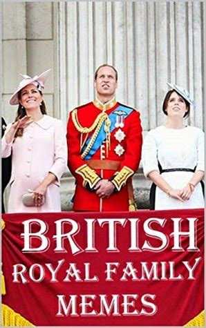 Royal Family Memes - british royal family memes hilarious british monarchy memes prince william prince harry the