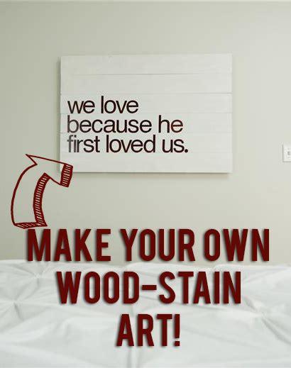 tutorial    diy quote art  wood  wood stain