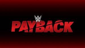 Payback Gewinnspiel 2017 : wwe payback 2017 news 8th match added for final ppv card on april 30 2017 inside pulse ~ Yasmunasinghe.com Haus und Dekorationen