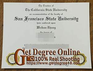 How To Make A Fake Bachelors Degree How To Get A Degree From San Francisco State University