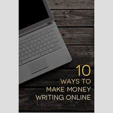 10 Ways To Make Money Writing Articles Online
