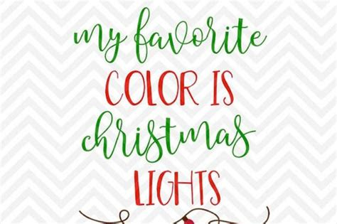 If you have any questions or suggestions for products you would like to see in store, don't. My Favorite Color is Christmas Lights SVG and DXF Cut File ...
