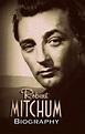 Biography: Robert Mitchum Castellano | DESCARGA CINE CLASICO