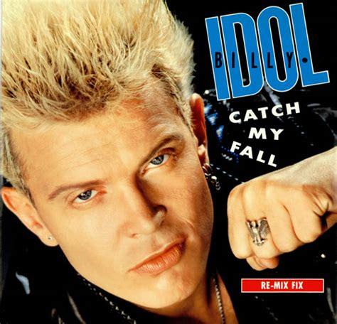 billy idol catch  fall  mix fix uk  vinyl single