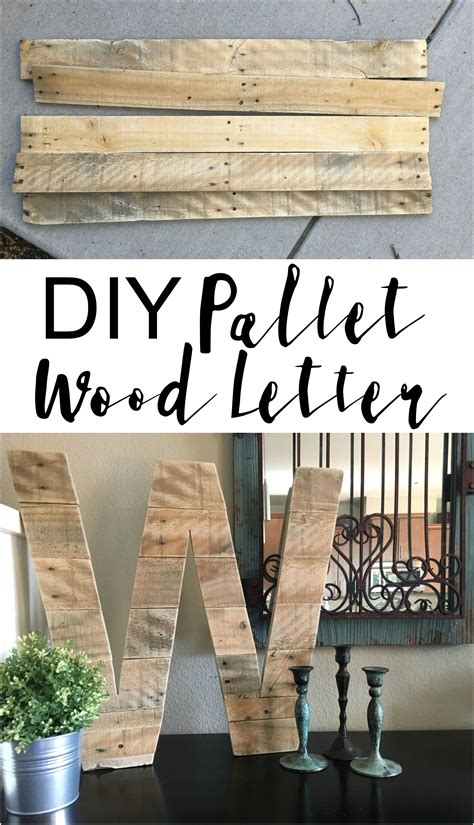 diy pallet wood letter wood pallet crafts diy pallet