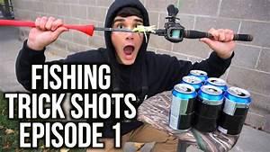 FISHING TRICK SHOTS EPISODE 1!!!!! - YouTube