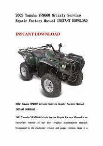 2002 Yamaha Yfm660 Grizzly Service Repair Factory Manual