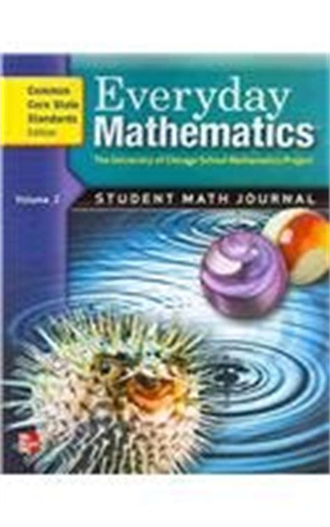 Everyday Mathematics Student Math Journal, Vol 2, Common Core State Standards Edition