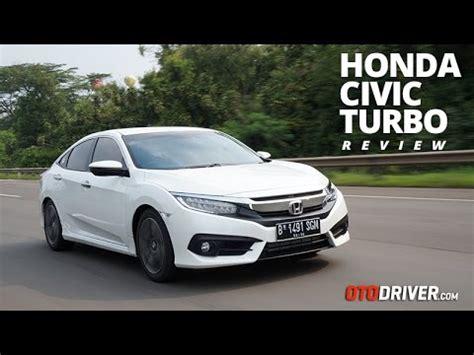 honda civic turbo  review indonesia otodriver youtube