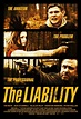 The Liability Movie Poster (#1 of 2) - IMP Awards