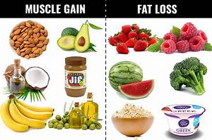 Foods Which Can Help You Lose Fat And Gain Muscles