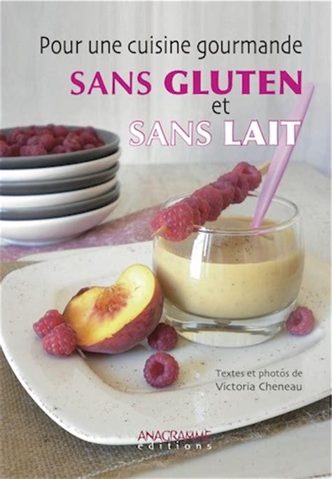 livre cuisine sans gluten recettes inratables astuces culinaires zooms diététiques