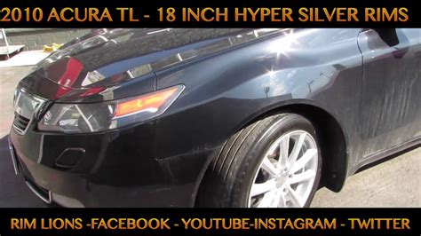2010 acura tl awd with custom 18 inch rims tires youtube