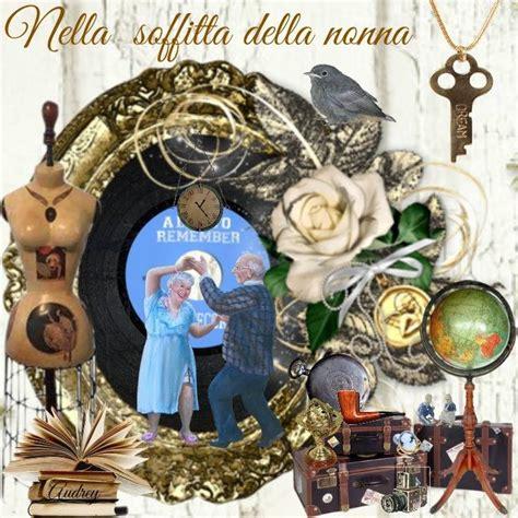 Nella Soffitta by Il Tempo Ritrovato Nella Soffitta Della Nonna La