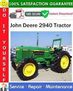 John Deere 2940 Tractor Service Repair Manual Pdf Download