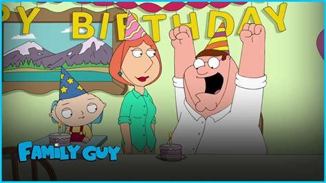 family guy birthday  stewie youtube