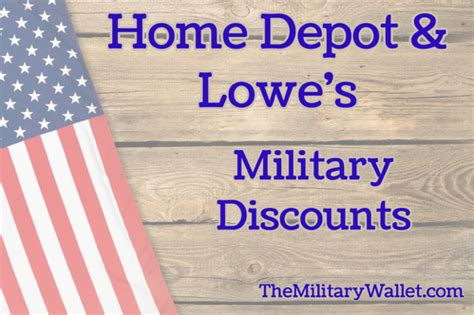 Home Depot And Lowe's 10% Military Discount Policy Year