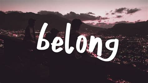 Belong Lyrics Video (ft. Denm)