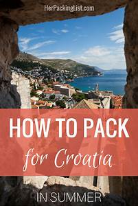 Ultimate Female Packing List for Croatia in Summer | Resor