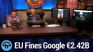 EU Fines Google €2.42 billion - YouTube