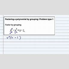 Aleks  Factoring A Polynomial By Grouping Problem Type 1 Youtube
