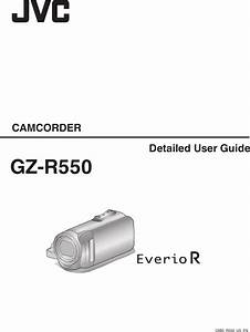 Jvc Gz R550bus R550  Us  User Manual Detailed Guide C6b5 Us En