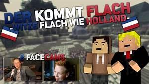 Der Kommt Flach : der kommt flach 4 witze flach wie holland aufnahme fail german hd youtube ~ Watch28wear.com Haus und Dekorationen